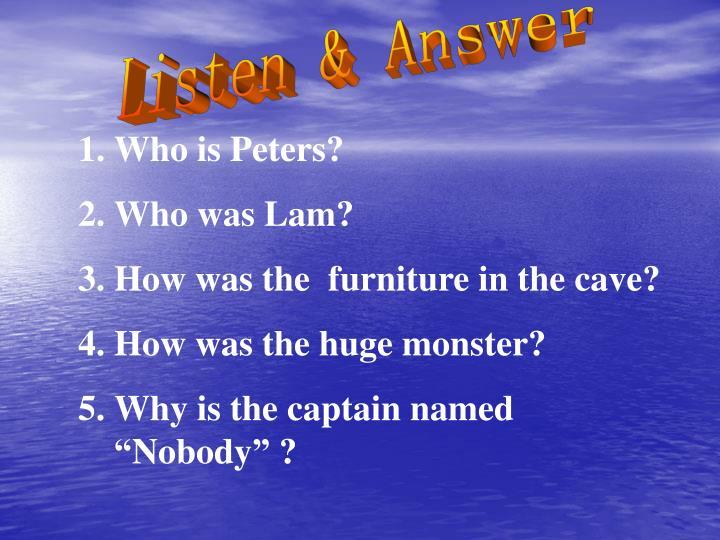 Listen & Answer
