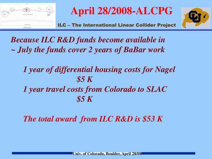 Because ILC R&D funds become available in