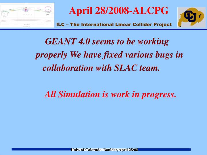 GEANT 4.0 seems to be working