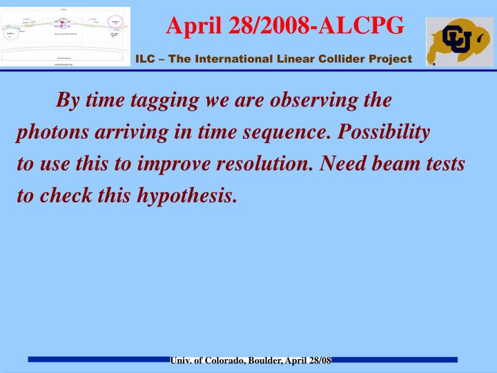 By time tagging we are observing the