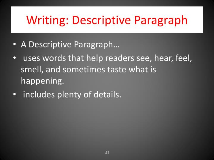 Writing: Descriptive Paragraph