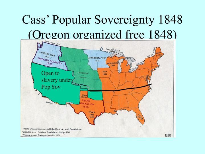 Cass' Popular Sovereignty 1848