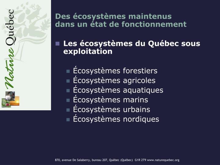 Des écosystèmes maintenus