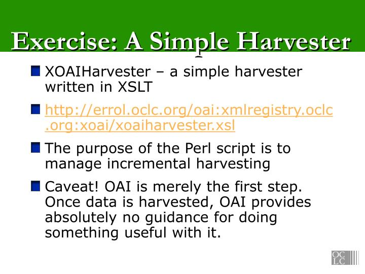 Exercise: A Simple Harvester