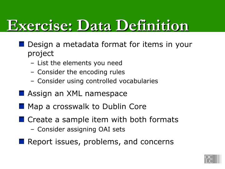 Exercise: Data Definition