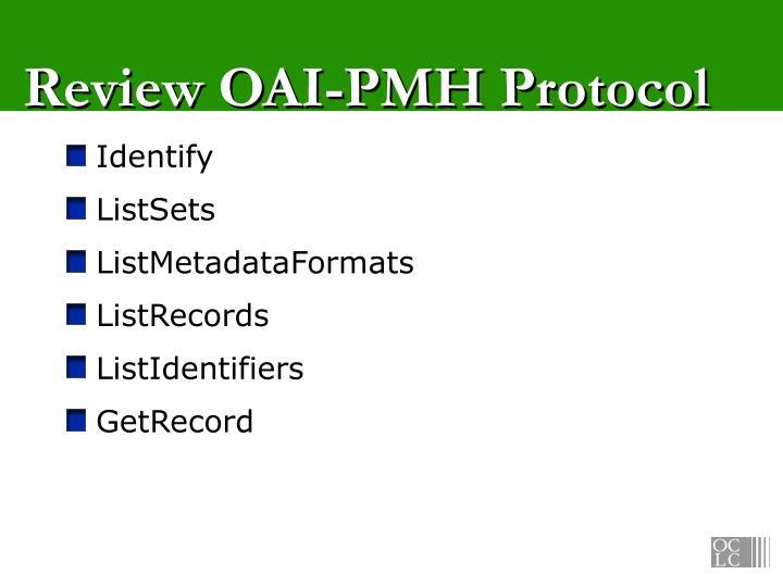 Review oai pmh protocol