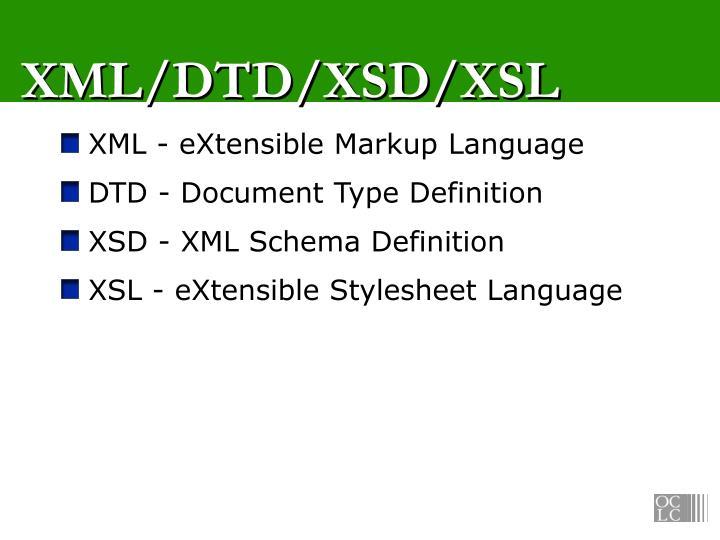 XML/DTD/XSD/XSL
