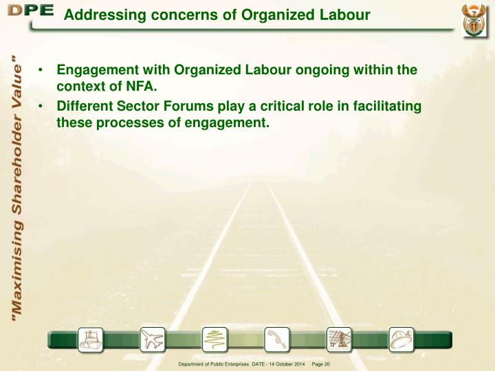 Addressing concerns of Organized Labour