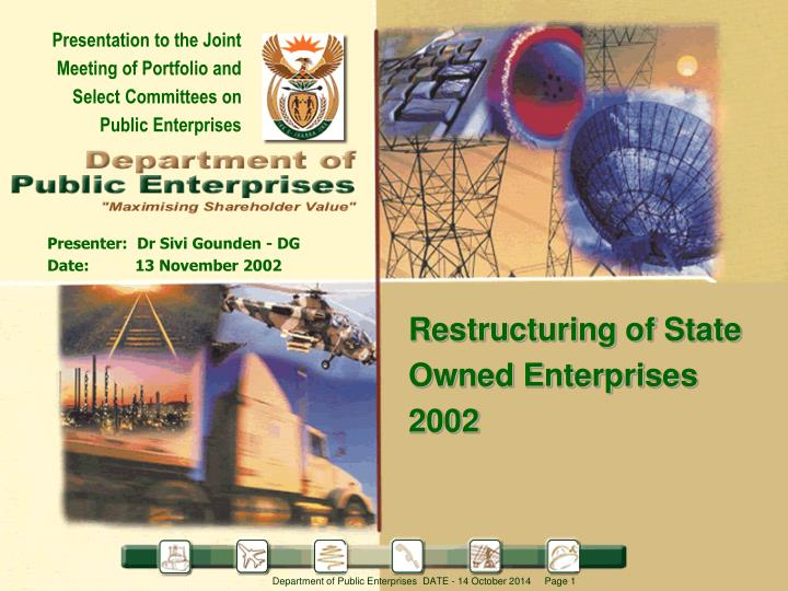 Presentation to the Joint Meeting of Portfolio and Select Committees on Public Enterprises