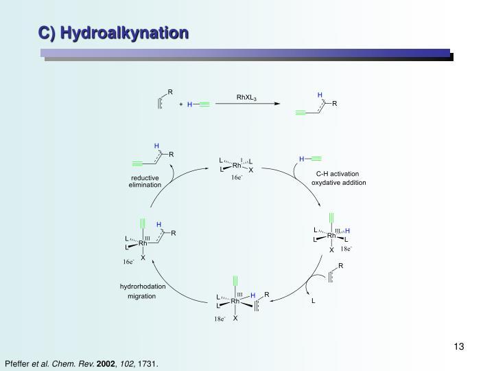 C) Hydroalkynation