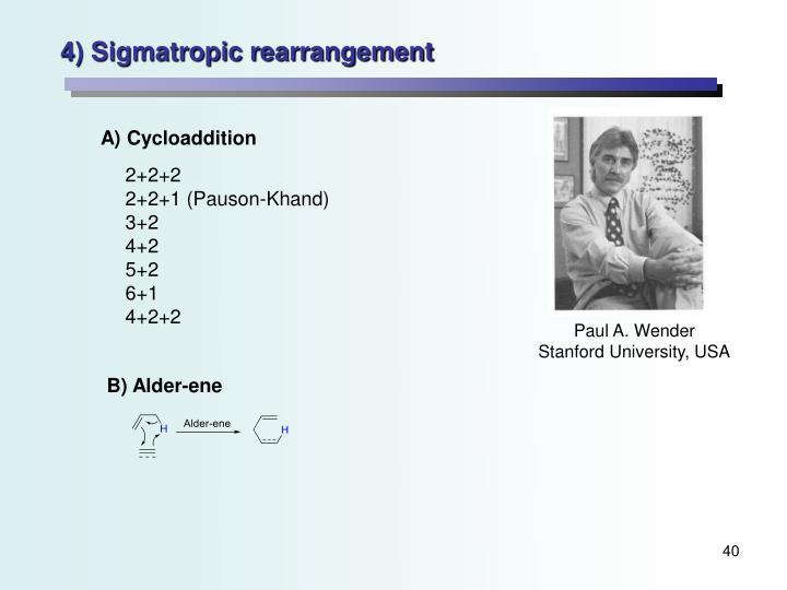 4) Sigmatropic rearrangement