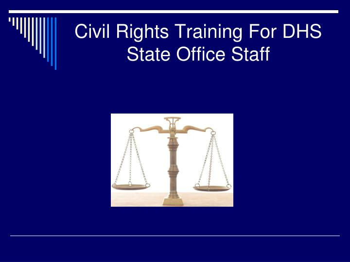 civil rights training for dhs state office staff n.