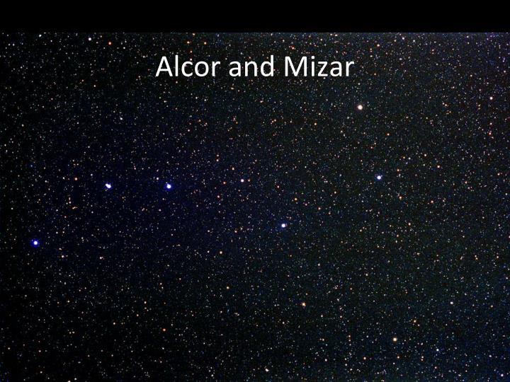Alcor and Mizar
