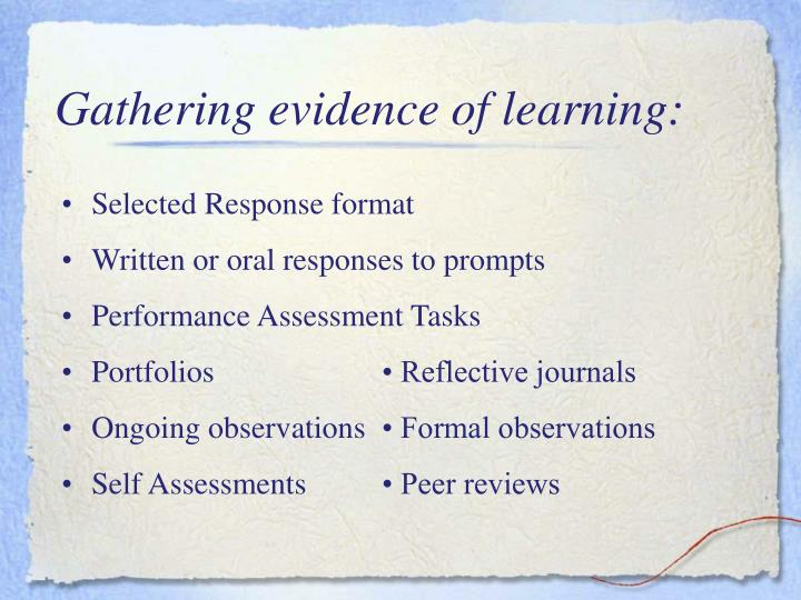 Gathering evidence of learning: