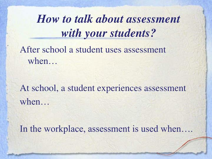 How to talk about assessment