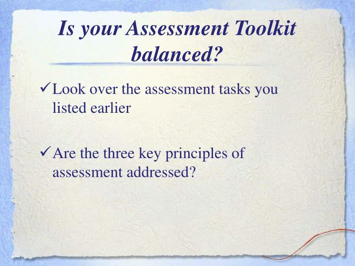 Is your Assessment Toolkit balanced?