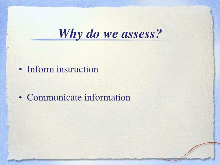 Why do we assess?