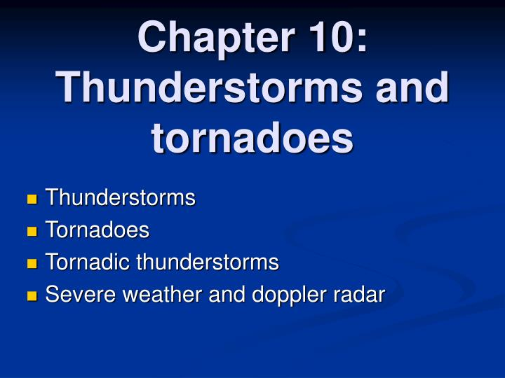 chapter 10 thunderstorms and tornadoes n.