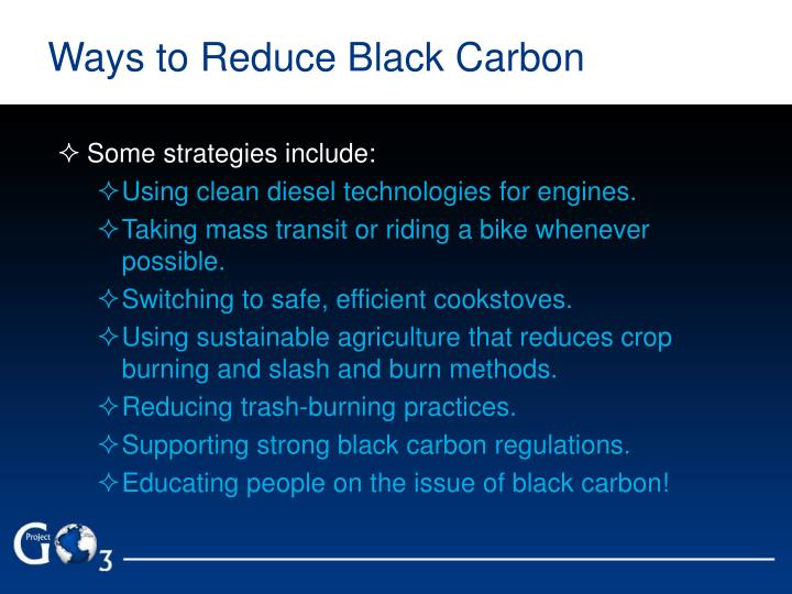 Ways to Reduce Black Carbon