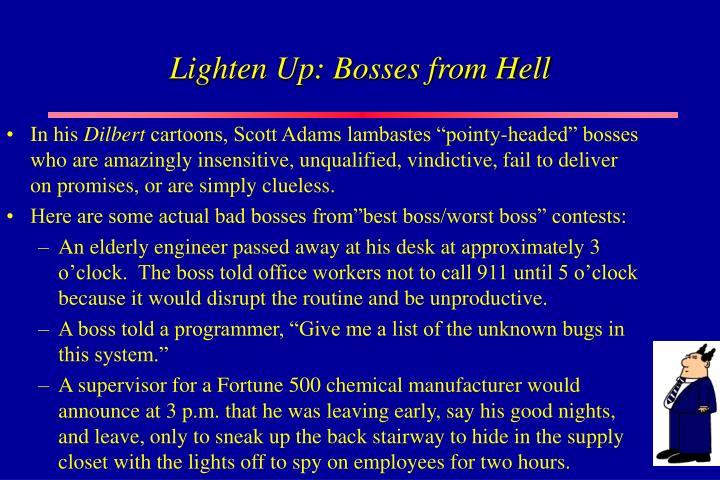 Lighten Up: Bosses from Hell