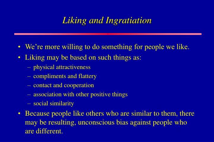 Liking and Ingratiation