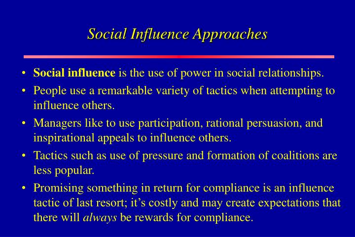 Social Influence Approaches