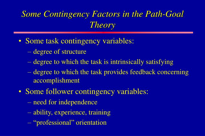 Some Contingency Factors in the Path-Goal Theory