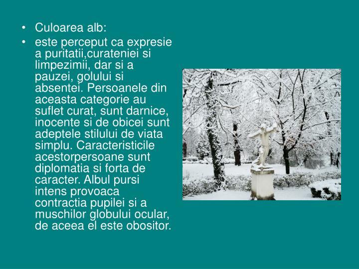 Culoarea alb: