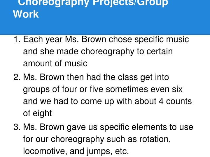 Choreography Projects/Group Work