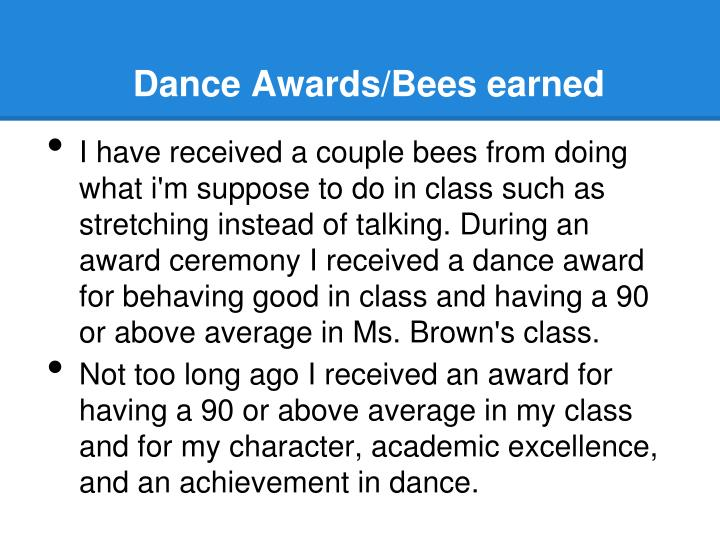 Dance Awards/Bees earned