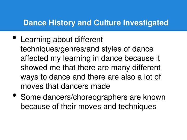 Dance History and Culture Investigated