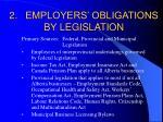 2 employers obligations by legislation
