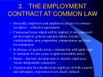 3 the employment contract at common law
