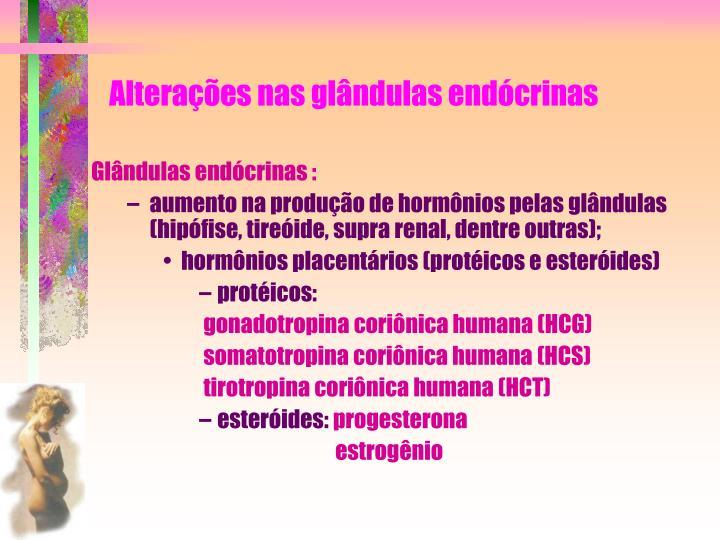 Alterações nas glândulas endócrinas