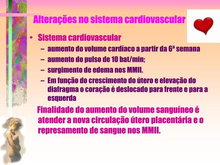 Alterações no sistema cardiovascular