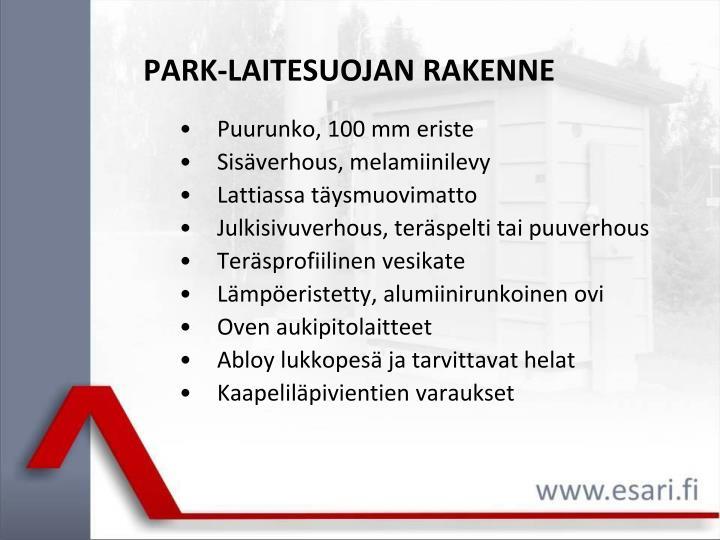 Park laitesuojan rakenne