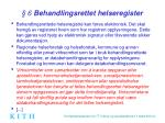 6 behandlingsrettet helseregister