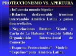 proteccionismo vs apertura