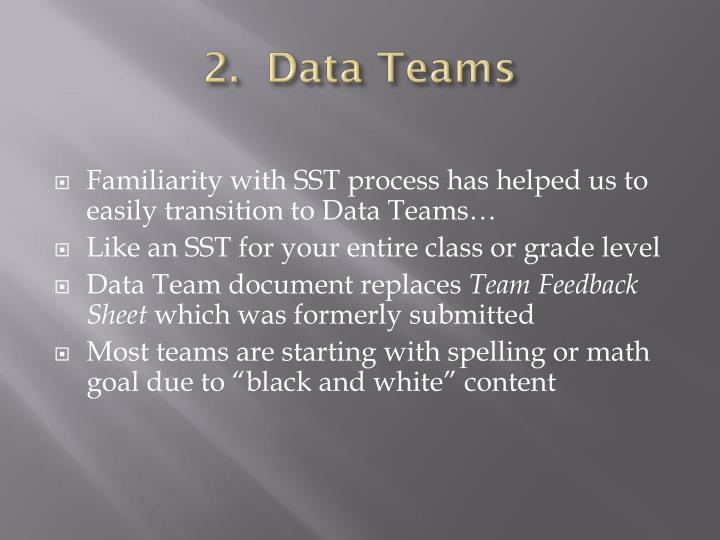2.  Data Teams