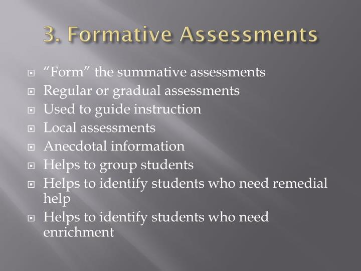 3. Formative Assessments