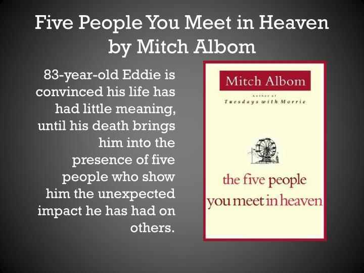 five people you meet in heaven literary devices Literary devices in the five people you transcript of literary devices in the five people you meet in heaven literary devices in.