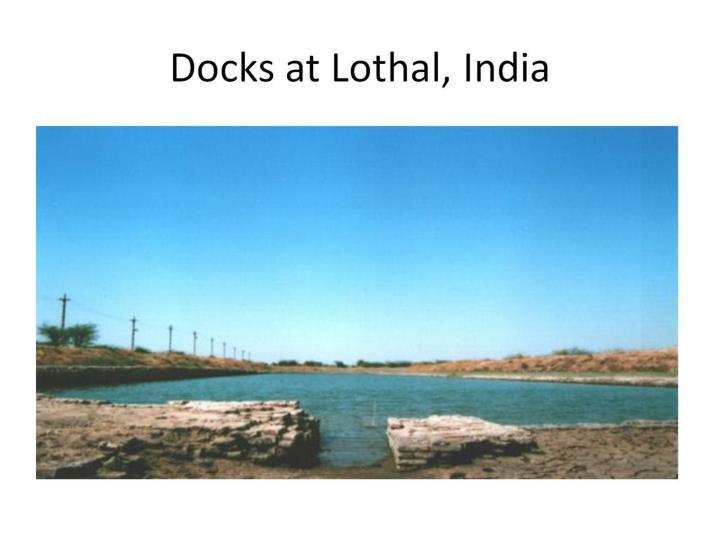 Docks at Lothal, India