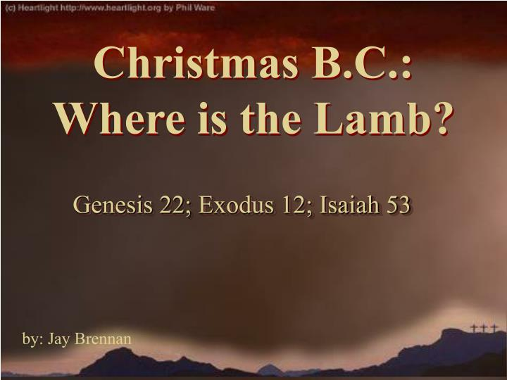 christmas b c where is the lamb