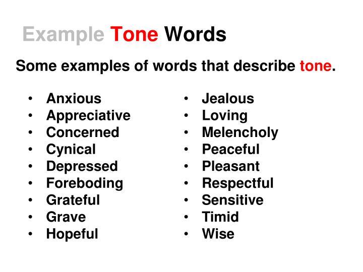 describe tone essay According to the purdue owl, a good descriptive essay includes clear and powerful language, sensory description, tone and agreement since an essay describing a.