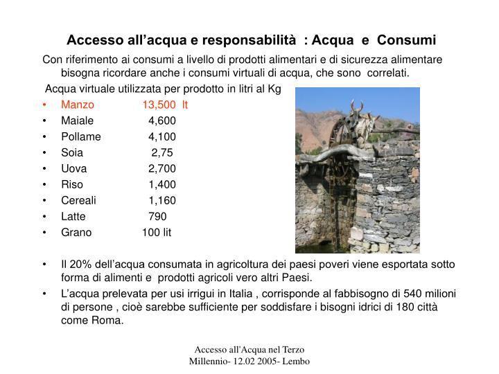 Accesso all'acqua e responsabilità  : Acqua  e  Consumi