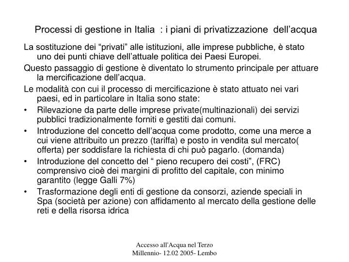 Processi di gestione in Italia  : i piani di privatizzazione  dell'acqua