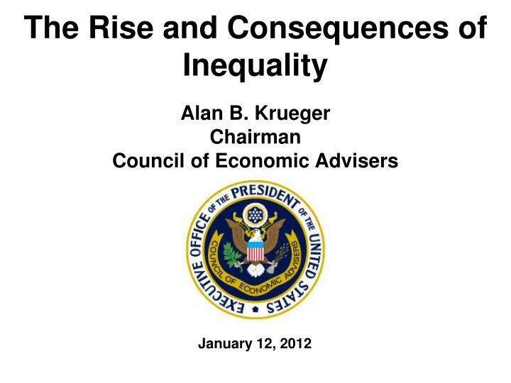 The rise and consequences of inequality