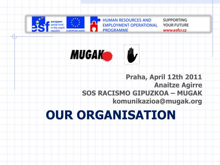 Our organisation