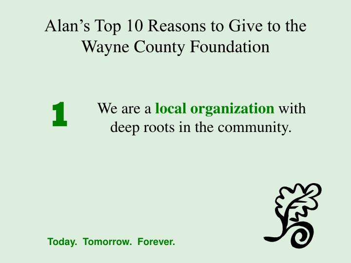 Alan s top 10 reasons to give to the wayne county foundation