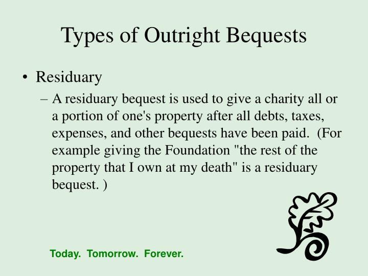 Types of Outright Bequests